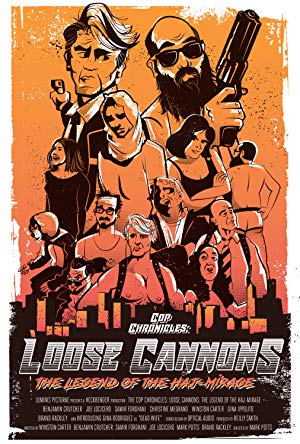 Cop Chronicles: Loose Cannons: The Legend Of The Haj-mirage full movie streaming