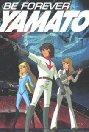 Be Forever Yamato full movie streaming