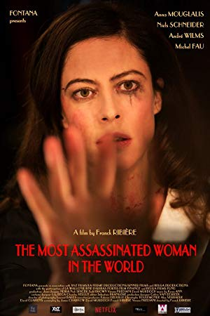 The Most Assassinated Woman In The World full movie streaming