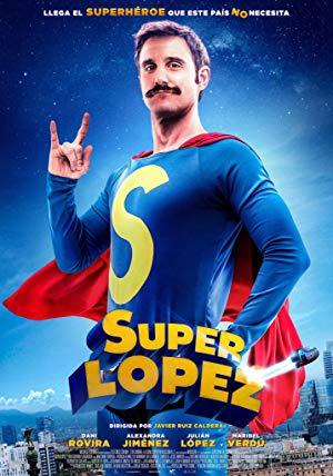 Superlopez full movie streaming