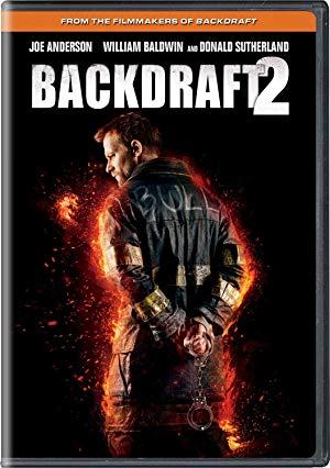 Backdraft 2 full movie streaming