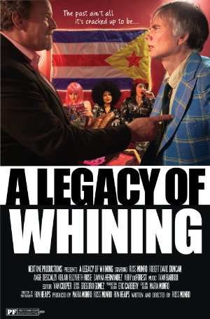 A Legacy Of Whining full movie streaming