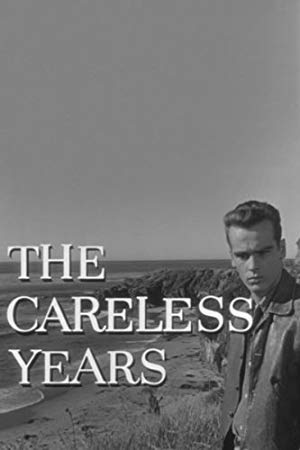 The Careless Years full movie streaming