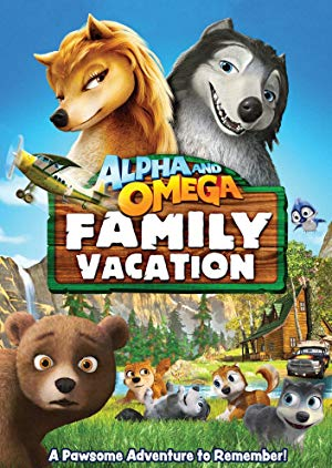 Alpha And Omega: Family Vacation full movie streaming