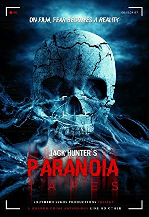 Paranoia Tapes 2017 full movie streaming
