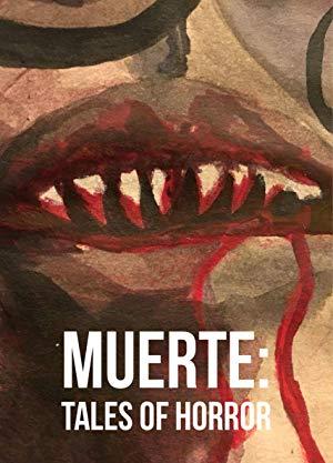 Muerte: Tales Of Horror full movie streaming