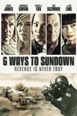 6 Ways To Sundown full movie streaming