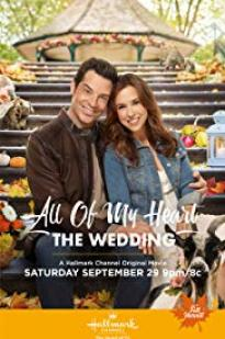 All Of My Heart: The Wedding full movie streaming