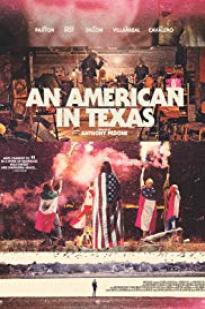 An American In Texas full movie streaming