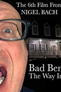 Bad Ben: The Way In