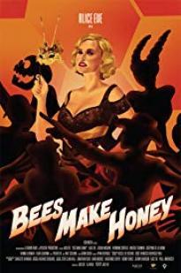Bees Make Honey full movie streaming