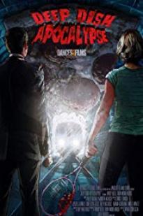 Deep Dish Apocalypse full movie streaming