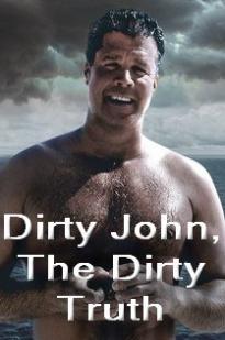 Dirty John, The Dirty Truth full movie streaming