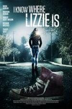 I Know Where Lizzie Is full movie streaming