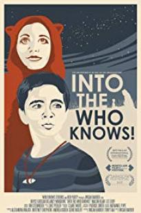 Into The Who Knows! full movie streaming
