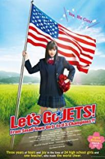 Let's Go, Jets! From Small Town Girls To U.s. Champions?! full movie streaming