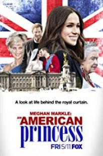 Meghan Markle: An American Princess full movie streaming