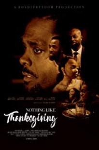 Nothing Like Thanksgiving full movie streaming