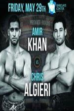 Premier Boxing Champions Amir Khan Vs Chris Algieri full movie streaming