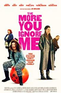 The More You Ignore Me full movie streaming
