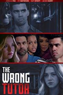 The Wrong Tutor full movie streaming